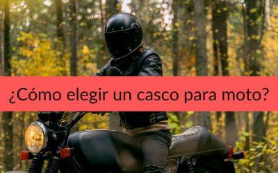 Como elegir un casco para moto: 10 consejos